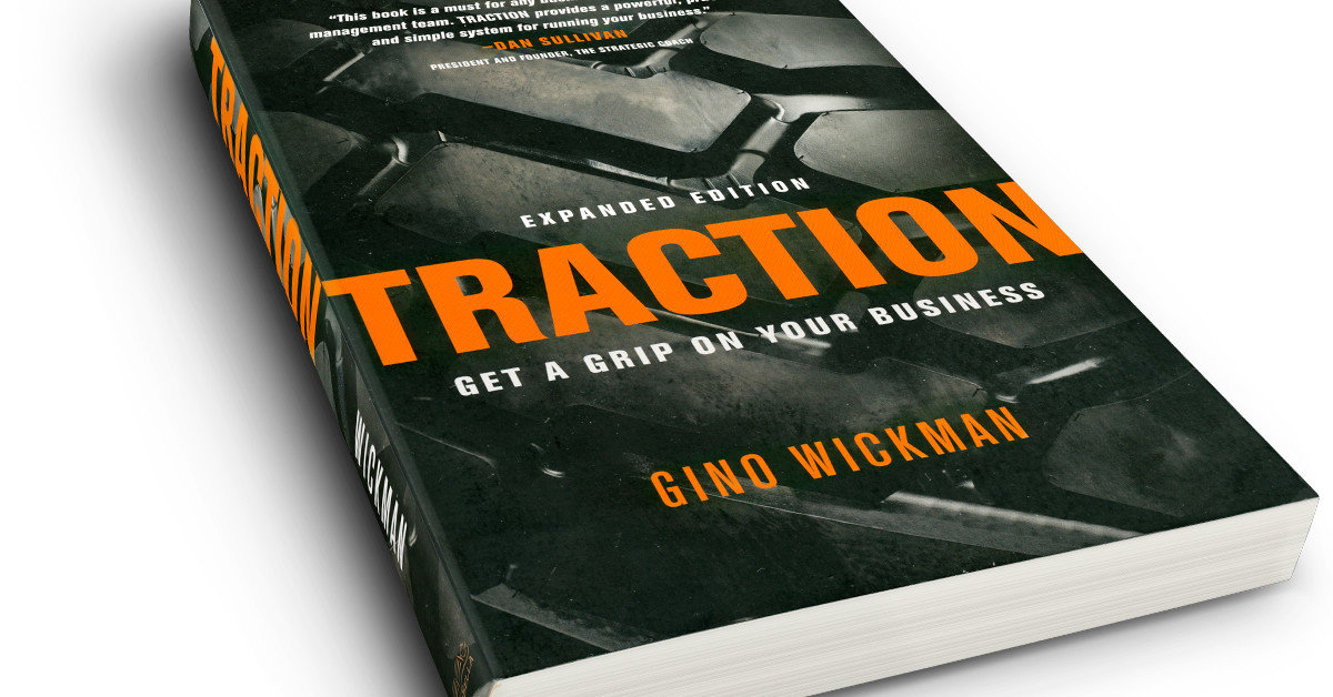 Traction: Get a Grip on Your Business; Gino Wickman